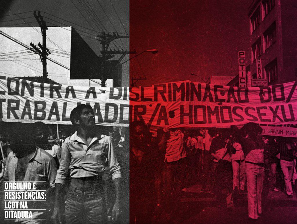 """Arte feita em foto em preto e branco de um grupo de pessoas em uma passeata. A metade direita da foto está abaixo de um filtro cor de rosa enquanto a metade esquerda segue em preto e branco. No registro vemos pessoas que seguram uma faixa onde lê-se """"Contra a discriminação do/a trabalhador/a homossexual"""". No canto inferior esquerdo, sobre a metade preta e branca, lemos, com letras brancas """"Orgulho e Resistências: LGBT na Ditadura""""."""