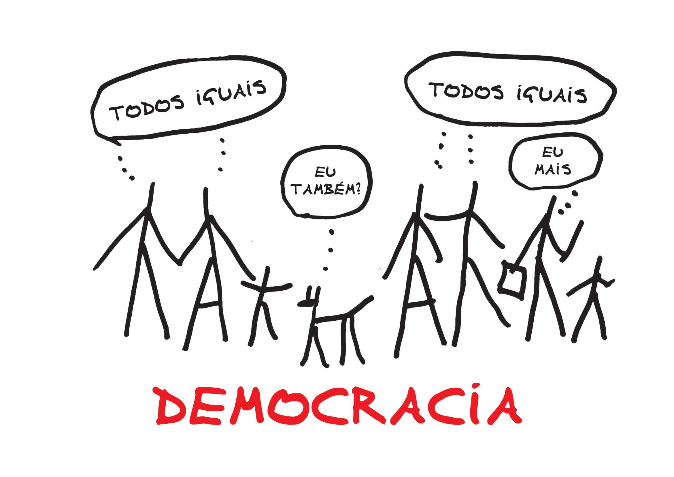 """Desenho de 7 pessoas, sendo 5 mais altas, 2 mais baixas e um animal. Estes desenhos são feitos com riscos pretos e estão distribuídos na página onde 2 estão do lado esquerdo e 4 do direito, com o animal no centro. Das figuras saem balões de histórias em quadrinhos onde lemos da esquerda para direita: """"Todos iguais"""" """"Eu também?"""" """"Todos iguais"""" """"Eu mais"""" também em preto. Abaixo do desenho lemos a palavra """"Democracia"""" escrita à mão em vermelho."""